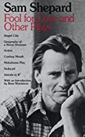 Fool for Love and Other Plays by Sam Shepard(1984-11-01)