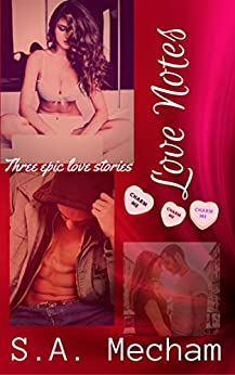 Love Notes by [Mecham, S.A.]