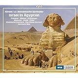 ヘンデル:エジプトのイスラエル人(メンデルスゾーンによる1833年版)(Handel/Mendelssohn:Israel in Agypten)