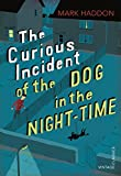 The Curious Incident of the Dog in the Night-time: Vintage Children's Classics (Vintage Childrens Classics) 画像