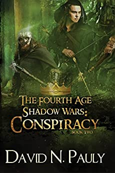 Conspiracy (The Fourth Age: Shadow Wars Book 2) by [Pauly, David N.]
