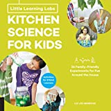 Little Learning Labs: Kitchen Science for Kids: