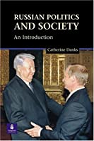Russian Politics And Society: An Introduction