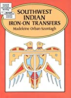 Southwest Indian Iron-on Transfers (Dover Little Transfer Books)