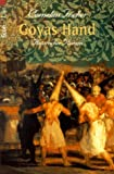 Goyas Hand. Historischer Roman.