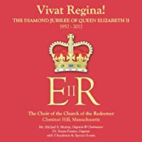 Vivat Regina!  the Diamond Jubilee of Queen Elizab
