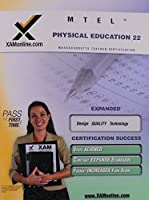 MTEL 22 Physical Education (XAM MTEL)