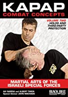 Kapap Combat Concepts: Holds and Third-Party Protection [DVD]