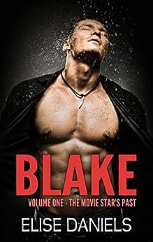 BLAKE - Part One by [Daniels, Elise]