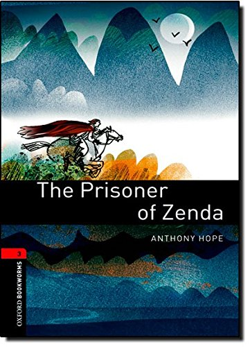 The Prisoner of Zenda (Oxford Bookworms Library)の詳細を見る