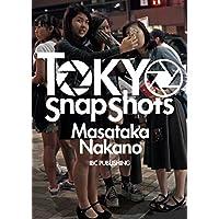 TOKYO Snap Shots ―中野正貴写真集