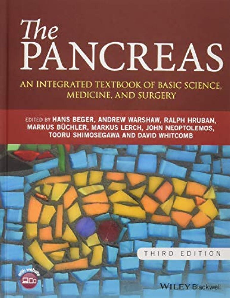 大きなスケールで見ると称賛パースThe Pancreas: An Integrated Textbook of Basic Science, Medicine, and Surgery