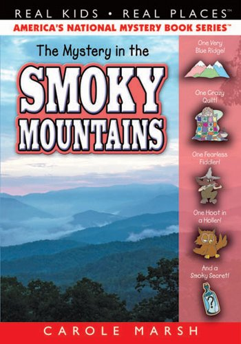 Download The Mystery of the Smoky Mountain (Real Kids! Real Places! Book 38) (English Edition) B004DERGGA