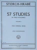 Storch/Hrabe - 57 Studies Volume 1 For Bass Published by International Music Company [並行輸入品]