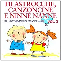 Vol. 2-Filastrocche Canzoncine E Ninne Nanne