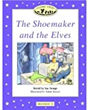 Classic Tales (The Shoemaker and the Elves: 100-Word Vocabulary)