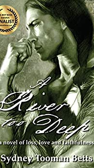 A River Too Deep (People of the Book Book 1) by [Betts, Sydney]