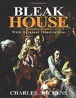 Bleak House : With original illustrations
