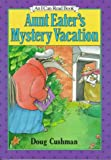Aunt Eater's Mystery Vacation (An I Can Read Book)