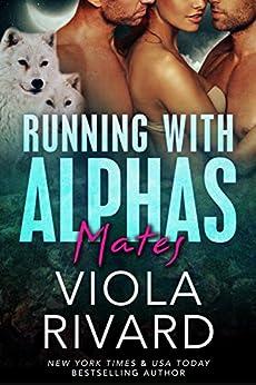 Mates: Werewolf BBW Romance (Running With Alphas Book 8) by [Rivard, Viola]