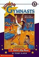 Katie's Big Move (Junior Gymnasts)