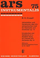 CRUSELL B.H. - Introduccion y Variaciones sobre un Tema Suizo Op.12 para Clarinete y Piano (Michaels)