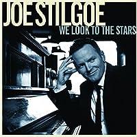 We Look To The Stars by Joe Stilgoe (2013-05-03)