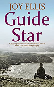 GUIDE STAR a gripping and emotional rollercoaster of a novel about love, life and not giving up by [ELLIS, JOY]