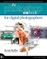 Adobe Photoshop CS Book for Digital Photographers, The (Voices That Matter)