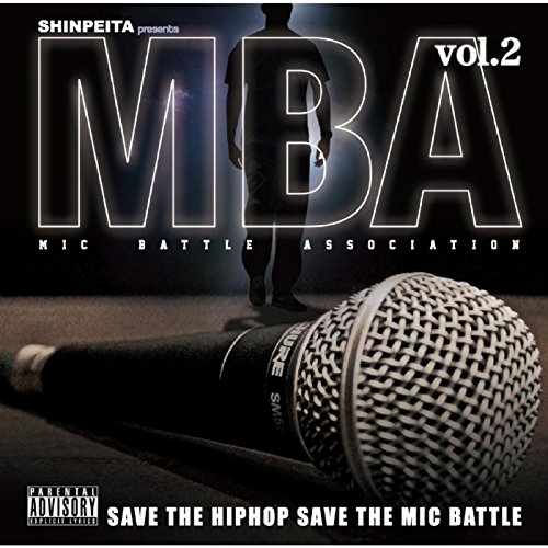 Shinpeita Presents: M.B.A - Mi...
