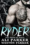 Ryder: (A Gritty Bad Boy MC Romance) (The Lost Breed MC Book 1) (English Edition)