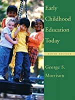 Early Childhood Education Today (9th Edition)