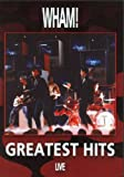 Wham! Greatest Hits Live