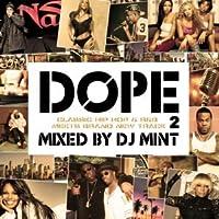 DJ MINT / DOPE 2-CLASSIC HIP HOP & R&B MEETS BRAND NEW TRACK-