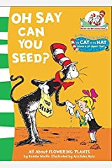 Oh Say Can You Seed? Paperback