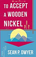 To Accept a Wooden Nickel: Perspectives of an American Hitchhiker