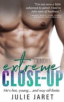 Extreme Close-Up (Perspectives Book 1) by [Jaret, Julie]