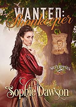 Wanted: Shopkeeper (Silverpines Book 4) by [Dawson, Sophie]