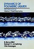 Dynamics of Polymeric Liquids, Volume 1: Fluid Mechanics (Dynamics of Polymer Liquids Vol. 1)