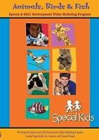 Special Kids: Animals Birds & Fish [DVD] [Import]