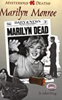 Marilyn Monroe (Mysterious Deaths)