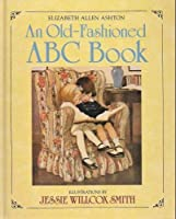 An Old-fashioned ABC Book (Viking Kestrel picture books)