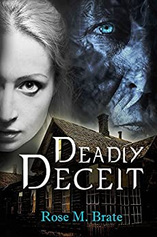 Deadly Deceit by [Brate, Rose M]