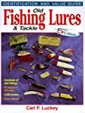 Old Fishing Lures & Tackle: Identification and Value Guide 画像