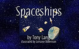 Spaceships by [Lang, Tony]