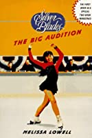 The Big Audition (Silver Blades)
