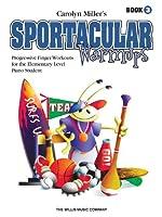 Sportacular Warm-ups: Book 3