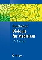 Biologie Fa1/4r Mediziner (Springer-Lehrbuch)