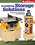 Woodshop Storage Solutions: 16 Projects for Maximizing Your Workspace (Popular Woodworking) (English Edition) 画像
