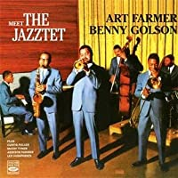 Meet the Jazztet by Art Farmer / Benny Golson (2011-01-23)